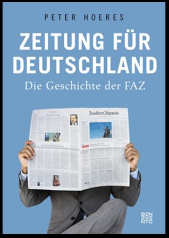 Peter Hoeres Zeitung für Deutschland